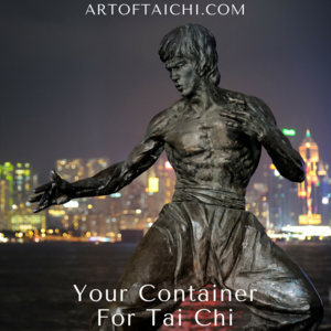 Your Container For Tai Chi