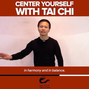 Center Yourself With Tai Chi