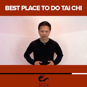 The Best Place To Do Tai Chi