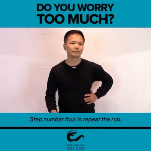 Do You Worry Too Much? Here's how Tai Chi Can Help